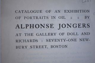 Catalogue of an Exhibition of Portraits in Oil, by Alphonse Jongers. Doll, Richards