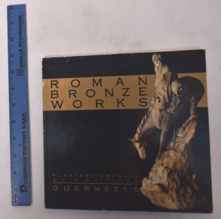 The Roman Bronze Works Collection: An Important Grouping of Plasters and Bronzes from America's...