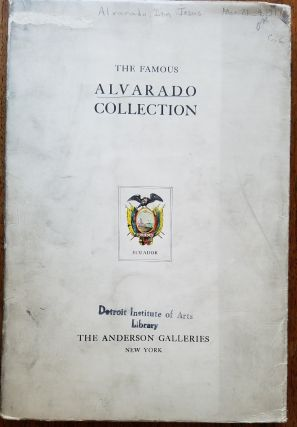 The famous Alvarado collection; gathered during more than three centuries by the Alvarado family...
