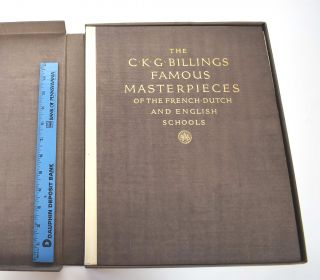 Famous Masterpieces of the French, Dutch and English Schools : The Collection of C. K. G. Billings, Esq. From Fort Tryon Hall, New York
