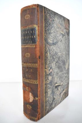 The Annual Register, or a View of the History, Politics, and Literature, for the Year 1776
