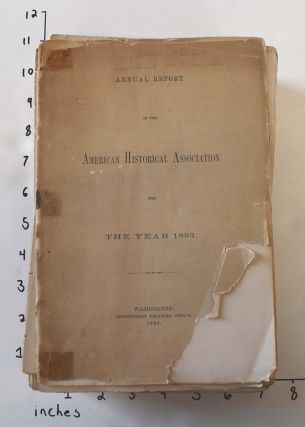 Annual Report of the American Historical Association for The Year 1892