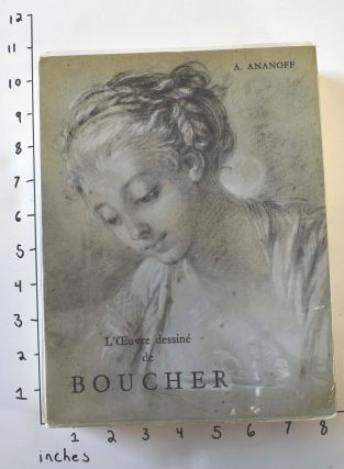 L'Oeuvre Dessine de Francois Boucher (1703-1770). Catalogue raisonné, tome 1 (all published)