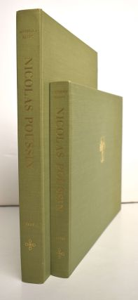 Nicolas Poussin [2 Volumes]. Anthony Blunt