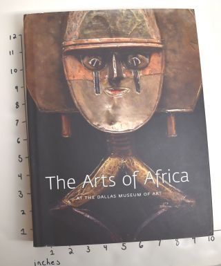 The Arts of Africa at The Dallas Museum of Art. Roslyn Adele Walker