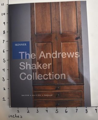 The Andrews Shaker Collection. Jean M. Burks, Christian Goodwillie, essays