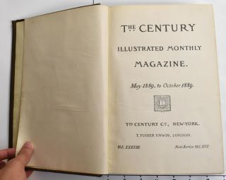 The Century Illustrated Monthly Magazine, May 1889 to October 1889, Vol. XXXVIII New Series Vol. XVI