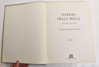 Stefano Della Bella Catalogue Raisonne (2 Volumes). with Introduction and, Phyllis Dearborn Massar