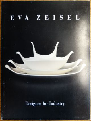 Eva Zeisel: Designer for Industry. Canada: Le Château Dufresne Montreal, six other...