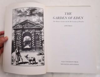 The Garden of Eden: The Botanic Garden and the Re-Creation of Paradise