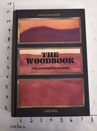 The Woodbook: The Complete Plates. Romeyn Beck Hough
