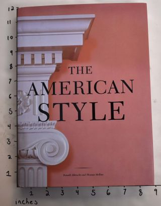 The American Style. Donald Albrecht, Thomas Mellins