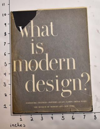 What is Modern Design? : Introductory Series to the Modern Arts 3. Edgar Kaufmann, Jr.