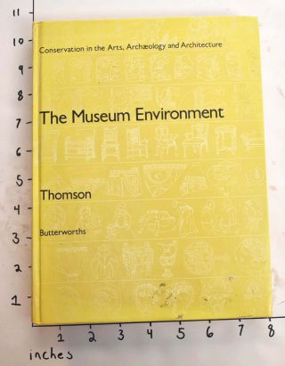 The Museum Environment. Garry Thomson