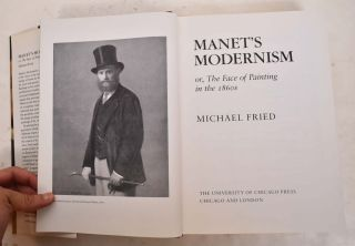 Manet's Modernism or, The Face of Painting in the 1860s