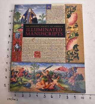 Illuminated Manuscripts. Mitchell A. Codding, John O'Neill.