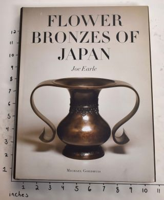 Flower Bronzes of Japan. Joe Earle