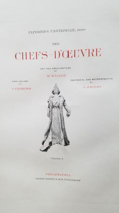 Exposition universelle, 1900 : the chefs-d'oeuvre