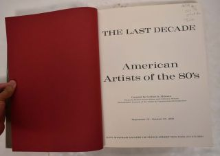 The Last Decade: American Artists of the 80's