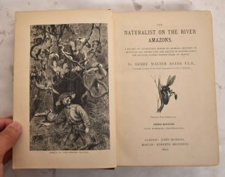 The Naturalist on the River Amazons. Henry Walter Bates