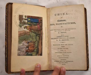China: Its Costume, Arts, Manufactures &c. Edited principally from Originals in the Cabinet of...