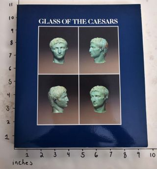 Glass of the Caesars. Donald B. Harden, Hangerd Hellenkemper, David Whitehouse, Kenneth Painter