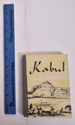 An Historical Guide to Kabul. Nancy Hatch Dupree, Ahmad Ali Kohzad