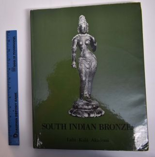 South Indian Bronzes. C. Sivaramamurti