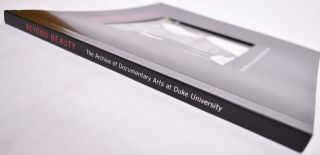 Beyond Beauty: The Archive of Documentary Arts at Duke University