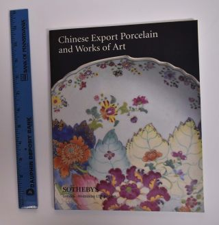 Chinese Export Porcelain and Works of Art. Sotheby's