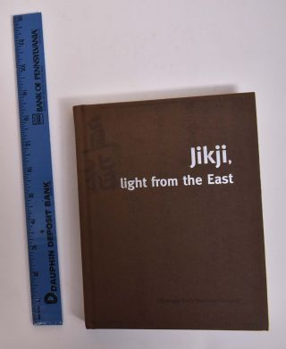 Jikji, Light from the East. Je-kyu Chung.