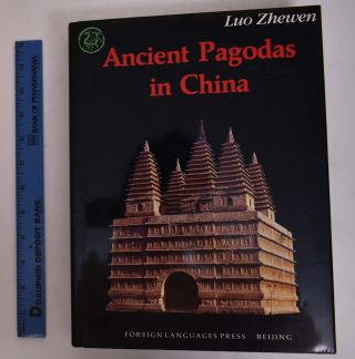 Ancient Pagodas in China. Zhewen Luo