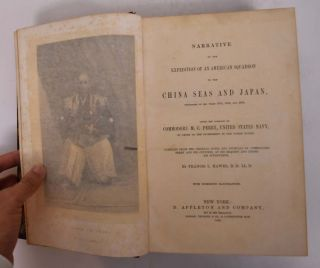 Narrative of The Expedition of an American Squadron to the China Seas and Japan, performed in the...