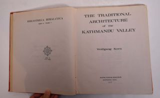 The Traditional Architecture of the Kathmandu Valley. Wolfgang Korn