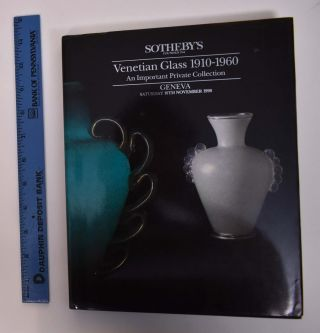 Venetian Glass 1910-1960: An Important Private Collection. Sotheby's