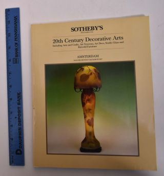 20th Century Decorative Arts: Including Arts and Crafts, Art Nouveau, Art Deco, Studio Glass and...