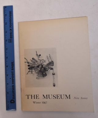 The Museum, New Series, Volume 19, No. 1: Ancient and Exotic Jewelry in the Museum's Collection....