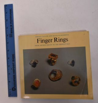Finger Rings from Ancient Egypt to the Present Day. Gerald Taylor, Diana Scarisbrick