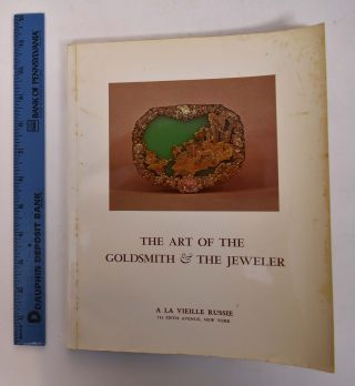 The Art of the Goldsmith and the Jeweler