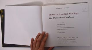 Important American Paintings: The Uncommon Catalogue (Volume XI Fall 2010)