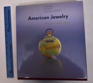 American Jewelry: Glamour and Tradition. Penny Proddow, David Behl