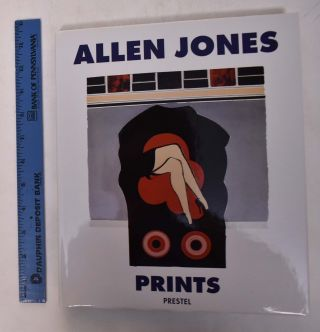 Allen Jones : Prints. Marco Livingstone, Richard Lloyd