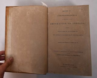 Correspondence on the Subject of the Emigration of Indians, Between the 30th November, 1831, and...