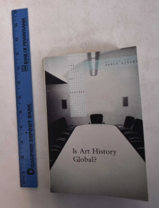 Is Art History Global? James Elkins, ed