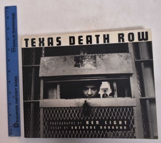 Texas Death Row. Suzanne Donovan, Ken Light