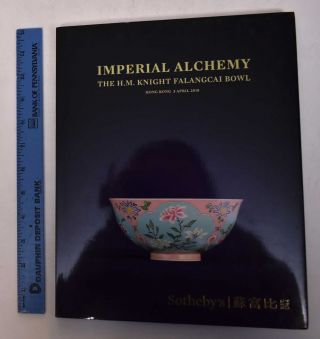 Imperial Alchemy The H.M. Knight Falangcai Bowl