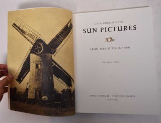 Sun Pictures: From Talbot to Turner [Catalogue Fifteen]