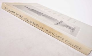 American Silver 1670-1830: The Cornelius C. Moore Collection at Providence College
