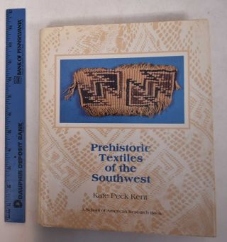 Prehistoric Textiles of the Southwest. Kate Peck Kent