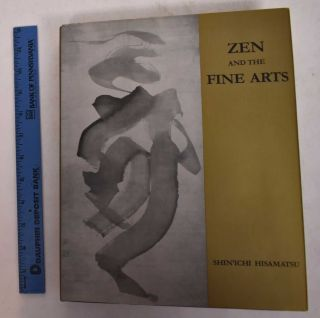 Zen and the Fine Arts. Shinichi Hisamatsu